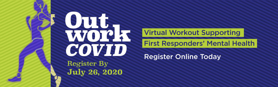 OutWORK COVID – Virtual Workout Supporting First Responders